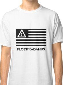 FLOSSTRADAMUS FLAG B&W Classic T-Shirt