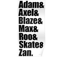 Adam&Axel&Blaze&Max&Roo&Skate&Zan Poster