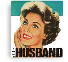 Retro Housewife I Love My Husband Canvas Print
