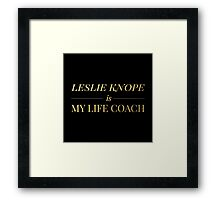 """""""Leslie Knope is My Life Coach"""" - Gold & Black Edition Framed Print"""