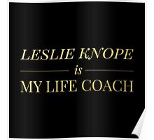 """""""Leslie Knope is My Life Coach"""" - Gold & Black Edition Poster"""