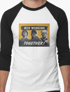 """""""Men Working Together!""""  - Vintage retro ww2 armed forces military propaganda poster Men's Baseball ¾ T-Shirt"""