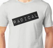 Radical Label  Unisex T-Shirt