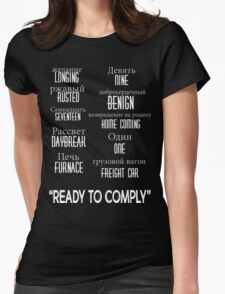 """""""ready to comply"""" Womens Fitted T-Shirt"""