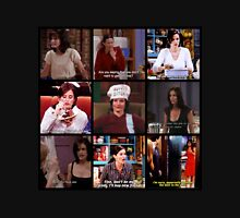 Monica Geller Quotes Collage #3 Unisex T-Shirt