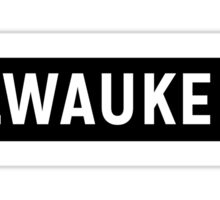 Milwaukee Sticker
