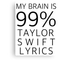 TAYLOR SWIFT LYRICS Canvas Print