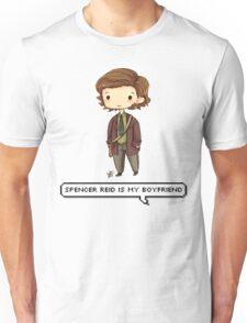 Spencer Reid is my boyfriend Unisex T-Shirt
