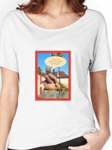 "Sculpture in France ""does my derriere look too big ? Women's Relaxed Fit T-Shirt"