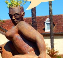 "Sculpture in France ""does my derriere look too big ? Sticker"