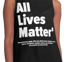 #AllLivesMatter (Some restrictions may apply. Offer not valid for blacks, hispanics, women, queers) Contrast Tank