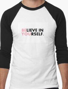 BElieve in YOUrself Men's Baseball ¾ T-Shirt