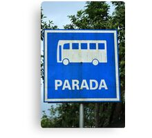 Bus Stop Sign Canvas Print