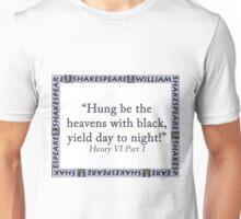 Hung Be The Heavens - Shakespeare Unisex T-Shirt