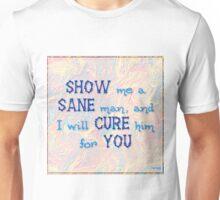 Sanity vs insanity Unisex T-Shirt