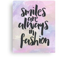 Smiling In Fashion Quote Canvas Print