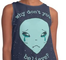 why don't you believe? - alien - 2 Contrast Tank