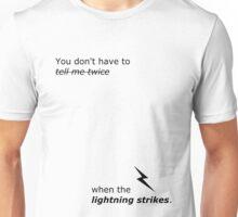 Lightning Strikes lyrics! Unisex T-Shirt
