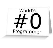 World's number zero programmer Greeting Card