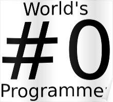 World's number zero programmer Poster