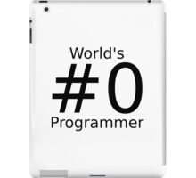 World's number zero programmer iPad Case/Skin