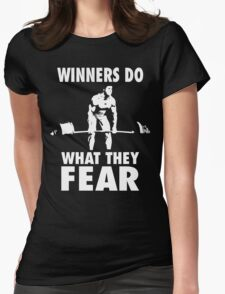 Winners Do What They Fear (Deadlift) Womens Fitted T-Shirt