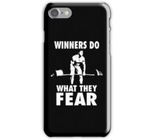 Winners Do What They Fear (Deadlift) iPhone Case/Skin