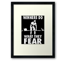 Winners Do What They Fear (Deadlift) Framed Print