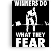 Winners Do What They Fear (Deadlift) Canvas Print