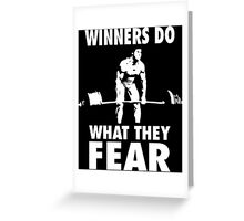 Winners Do What They Fear (Deadlift) Greeting Card