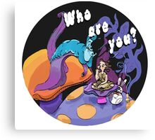 Who are you? Alice in wonderland parody Canvas Print