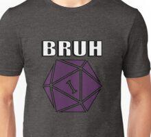 d20- BRUH Unisex T-Shirt