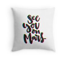 See You on Mars (Glitch Print) Light – Pillows & Totes Throw Pillow