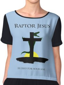 Raptor Jesus Died For Your Sins Chiffon Top