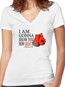I'm Gonna Show You How Great I'm Women's Fitted V-Neck T-Shirt