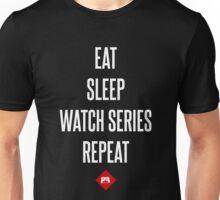 Eat Sleep Watch Series Repeat Unisex T-Shirt