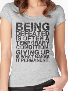 Defeat Is Temporary Women's Fitted Scoop T-Shirt