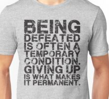 Defeat Is Temporary Unisex T-Shirt