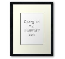 Carry on my wayward son pixelated Framed Print