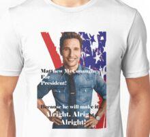 Matthew McConaughey For President Unisex T-Shirt
