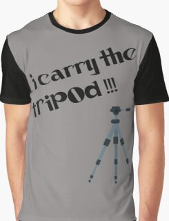 i carry the tripod Graphic T-Shirt