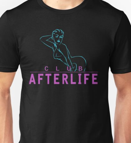 Welcome To The Afterlife Unisex T-Shirt