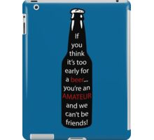 A message in the beer  iPad Case/Skin