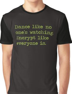 Dancing and encrypting Graphic T-Shirt