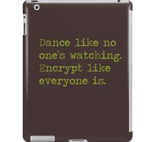 Dancing and encrypting iPad Case/Skin