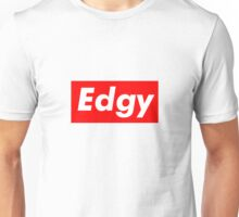 Edgy Supreme Unisex T-Shirt