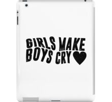 Girls Make Boys Cry (White) iPad Case/Skin