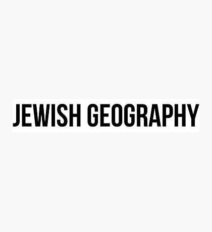 jewish geography  Photographic Print