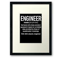 Engineer Definition Funny Framed Print