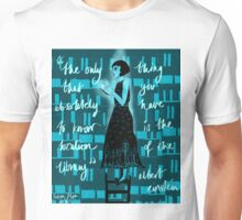 the only thing you have to know Unisex T-Shirt